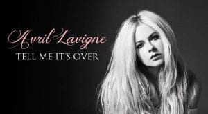 "Avril Lavigne Announces Next Single, ""Tell Me It's Over"""